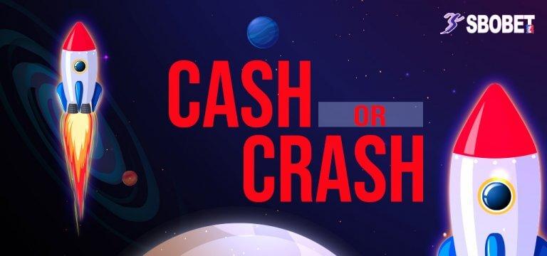 เกมจรวจวัดใจ Cash Or Crash เกมออนไลน์ได้เงินจริงจาก SBOBET